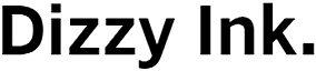 Dizzy Ink